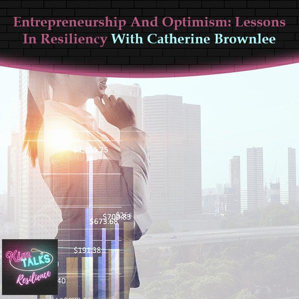 KTR 119   Entrepreneurship And Optimism